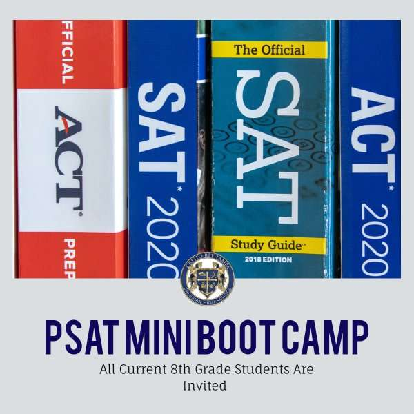 PSAT Mini Boot Camp for 8th Grade Students